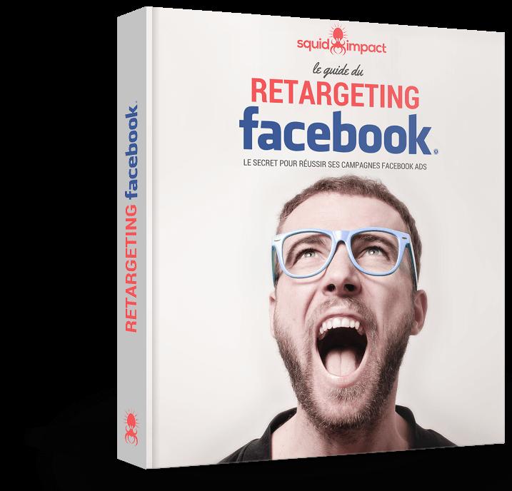 Livre blanc du retargeting Facebook par Squid-impact