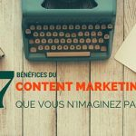 7 Benefices Content Marketing