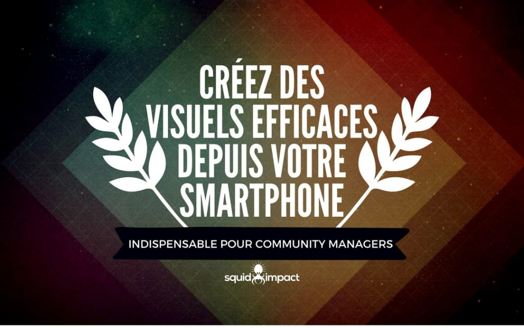 Applications indispensables pour community managers