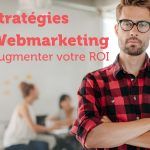 augmenter votre roi webmarketing