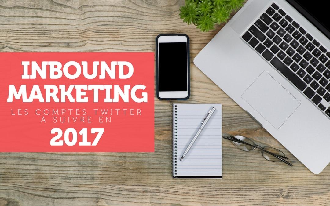 Inbound Marketing : Top 20 des comptes Twitter à suivre en 2018