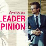 Comment utiliser le Content marketing pour devenir un leader d'opinion 3