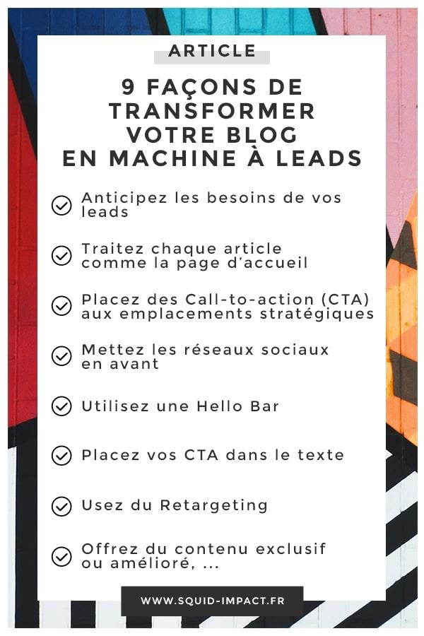 Votre #blog génère t-il du trafic ? Et ce trafic, que devient-il ? Voici 9 façons de transformer votre Blog en machine à Leads #Contentmarketing